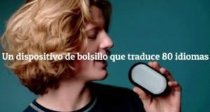 El dispositivo de bolsillo que traduce más de 80 idiomas